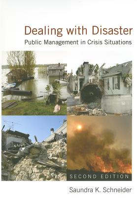 Dealing With Disaster By Schneider, Saundra K.