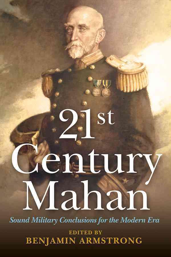 21st Century Mahan By Armstrong, Benjamin